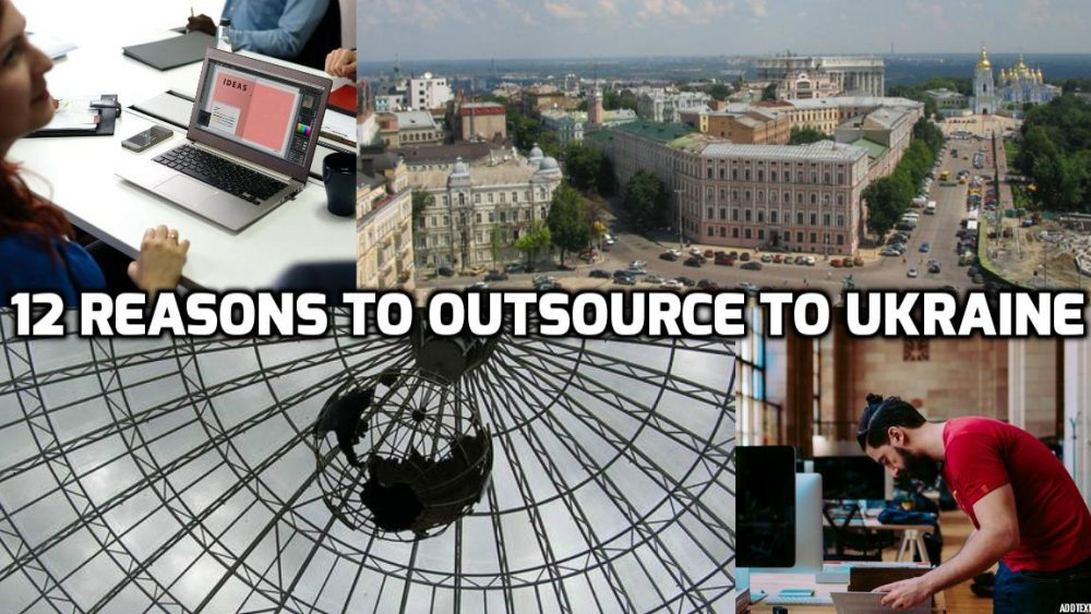12 reasons to outsource to Ukraine